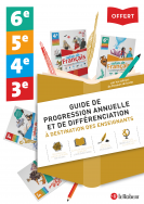 Guide de progression annuelle et de différenciation - De la 6e à la 3e - Le Robert